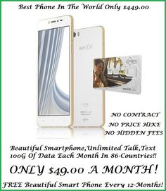 """This Beautiful Wor(l)d Smart Phone operates on the 5GHz Spectrum, as well as the 2G, 3G, 4G and LTE!   Wor(l)d  5ghrz private global mobile calling is only $49 a month for local and International calling, text, unlimited live msg translation into 50 languages and 100G of data per month, along with a brand new phone every 12 months if you """"stay connected""""  Worldwide in more than 86 Countries!   http://worldbestmobile.com  Call 417-350-1770 Join: http://worldbestmobile.com"""