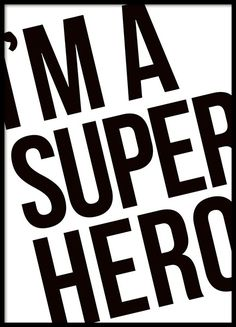 I'm a super hero print will look adorable in your children's bedroom. www.desenio.co.uk