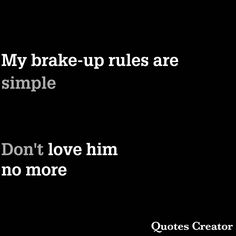 Brake-up rules