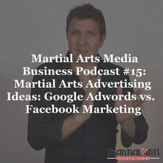 In Episode 15 of the Martial Arts Media Business Podcast @georgefourie discusses the differences between #Facebook and #Google and how you can approach them to grow your martial arts business. Know his insights. Link in bio.  In this episode you will learn why one click doesn't help you generate leads anymore how to focus on multiple touch points to engage your leads and much more.  #georgefourie #martialarts #martialartslife #martialartsschool #martialartsbusiness #martialartsmarketing…