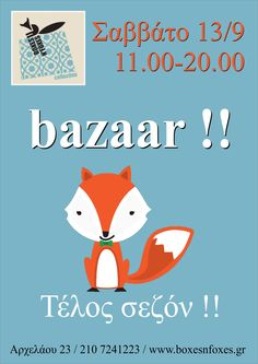 all day bazaar for the end of summer with summer and winter staff…. 13/9/14  11.00-20.00