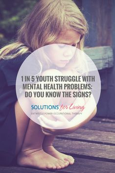 One in Five Youth Struggle with Mental Health Problems - Do you Know the Signs? Sign Solutions, Mental Health Problems, Kids Health, Occupational Therapy, Did You Know, Youth, Children Health, Occupational Therapist, Young Man