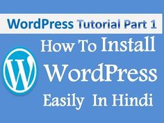 WordPress Part 1 - How To Get Hosting , Domain and Install WordPress Eas..