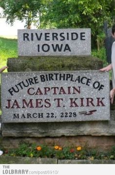 Riverside, Iowa, near Iowa City, future birthplace of the captain of the Starship Enterprise.