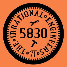 Our circular logo used on the upper left of our orange polo shirts. Color is f8817. #Team5830 #IrrationalEngineers #OMGROBOTS