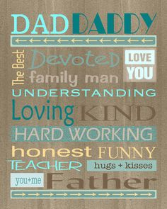 Cute Father's Day Printable- wonder if I could put this on a canvas or wood...