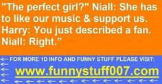Hey Niall... Millions of girls fit that role...
