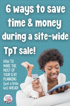 How to make the most of your teaching resources budget by planning (just a tiny bit) ahead! #teachingresources #teachertips #tpt #teacherspayteachers #tptsale #ThatFunReadingTeacher Primary Teaching, Teaching Activities, Classroom Activities, Teaching Resources, Teachers Pay Teachers Sale, Teacher Hacks, Ways To Save, Classroom Management, Budgeting