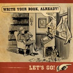 Write a book (just do it already)