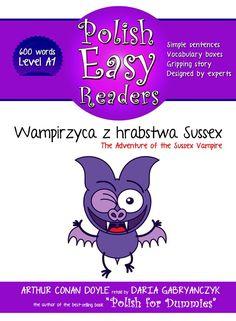 [PRE-ORDER] Wampirzyca z hrabstwa Sussex(The Adventure of the Sussex Vampire) - E-book words) University Of Westminster, University College London, Polish Words, Examination Board, Polish Language, Easy Reader, Simple Sentences, Arthur Conan Doyle, English Translation