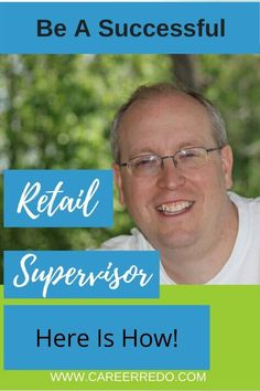Is a retail supervisor your goal? Great - because you are in the right spot to learn all you need to succeed. Career Change At 30, Career Change For Teachers, Midlife Career Change, Dream Career, New Career, Career Advice, Career Fields, Web Business, Career Counseling