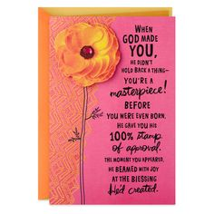 Deliver birthday wishes and a reminder that they are God's masterpiece with this pretty-in-pink card featuring a flower attachment and glossy details. Christian Birthday Wishes, Birthday Message For Friend, Happy Birthday Wishes Cards, Birthday Wishes Quotes, Birthday Cards For Her, Birthday Greeting Cards, Birthday Greetings, Hallmark Greeting Cards, God Made You