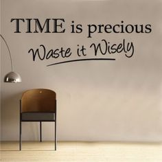home decor quotes Wandtattoo Time Is Precious East Urban Home Farbe: Brillantblau, Gre: Gro Dinosaur Wall Stickers, 3d Butterfly Wall Stickers, Mirror Wall Stickers, Wall Decals, Mirror Decal, Wall Stickers Quotes, Wall Art, Home Decor Quotes, Home Quotes And Sayings