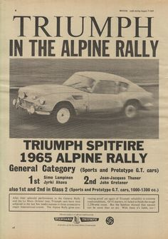 Triumph Spitfire, 1965 in Geneva Rally Triumph Car, Triumph Motor, Triumph Spitfire, Classic Race Cars, Rally Car, Sexy Cars, Le Mans, Motor Car, Cars And Motorcycles