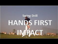 Golf Swing Drill - Hands First Impact - YouTube