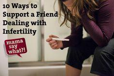 10 formas de ajudar um amigo/a a lidar com a infertilidade.