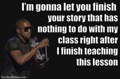 Funny Memes about student beahvior. More at TeacherMemes.com                                                                                                                                                      More