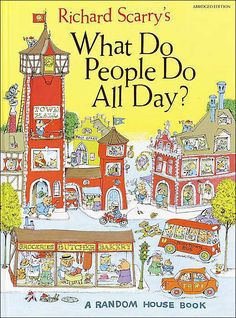 Richard Scarry's What Do People Do All Day? from Barnes and Noble. One of our favourite books when we were kids!