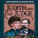 Judith and the Judge, Book #1 in Carson City Chronicles cozy mystery series by Stephen & Janet Bly.