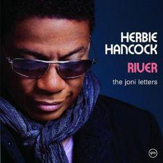 ~Herbie Hancock ~River: The Joni Letters ~ (the music of Joni Mitchell) Won Grammy for Album of the Year ~* I want this! Corinne Bailey Rae, Wayne Shorter, Herbie Hancock, Norah Jones, Tina Turner, Jazz Musicians, Famous Musicians, Miles Davis, Lp Vinyl