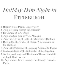 Pittsburgh Date Night, I agree with all of these except for 5...I've had way better cupcakes at other bakeries!