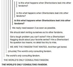 THE WORLD'S ONLY CONSULTING FANDOM << Guys can we please make this a thing