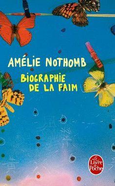 Biographie de la faim de Amelie Nothomb