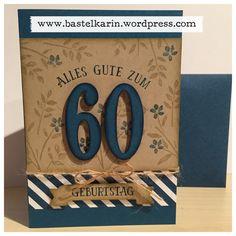 Karte zum 60. Geburtstag für Mann /  Stampin up / So viele Jahre / Framelits große Zahlen