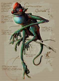 Clabbert- claimed to have been seen perched on the branches of trees in the southern states of America. It resembled a monkey with slimy green skin. It had a red glowing horn on its forehead that flashed when danger was near