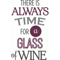 Silhouette Design Store - View Design #74101: always time for wine phrase