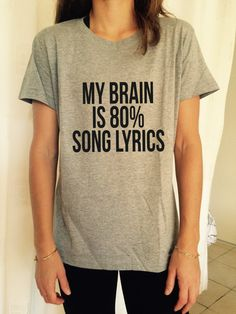 Welcome to Stupid Style shop :)    For sale we have these great my brain is 80% song lyrics T Shirt Unisex Very popular on sites like Tumblr and