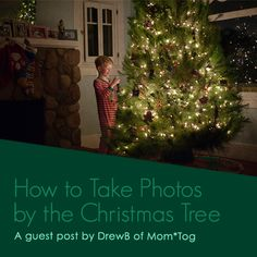 How to Take Photos by the Christmas Tree ǀ Christmas Photo Tips
