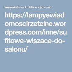 https://lampyewiadomoscirzetelne.wordpress.com/inne/sufitowe-wiszace-do-salonu/