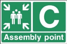 Fire Assembly Point C Emergency Exit safety sign