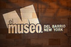 E Museo Del Barrio Harlem Nyc, New York Museums, The Neighborhood, Museums