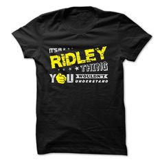 [Best holiday t-shirt names] If your name is RIDLEY then this is just for you  Shirts this week  This shirt is a MUST HAVE. Choose your color style and Buy it now!  Tshirt Guys Lady Hodie  SHARE and Get Discount Today Order now before we SELL OUT  Camping name is ridley then this just for you your name is ridley then this just for