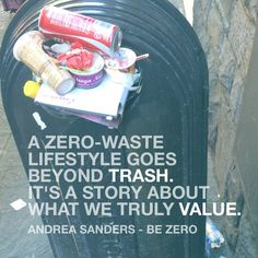Zero Waset Andrea Zero Waste Value Solid Waste, Save Our Earth, Water Waste, Reduce Reuse Recycle, Natural Earth, Carbon Footprint, Zero Waste, Simple Way, Frugal
