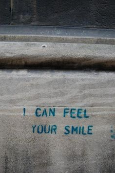 I can feel your smile! Smile it is better than frowning