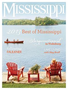 Mississippi Magazine  Magazine - Buy, Subscribe, Download and Read Mississippi Magazine on your iPad, iPhone, iPod Touch, Android and on the web only through Magzter