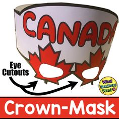 Celebrate Canada! I created this crown (mask) for my class of big kids to do with their little buddies just before school lets out the end of June. This crown is low fitting with the maple leaves fitting over the child's eyes.For the Best Crown:-Colour prior to cutting and stapling-Copy on construct... Sentence Strips, Maple Leaves, Big Kids, June, Canada, Crown, Colour, Eyes, School