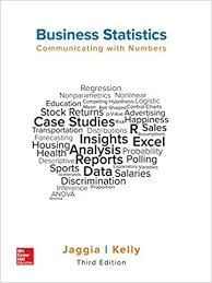 Business Statistics Communicating With Numbers 3rd Edition Sanjiv Jaggia Solutions Business And Economics P Value Solutions