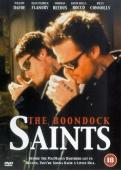 The Boondock Saints (1999) - Norman Reedus,  Sean Patrick Flannery, Billy Connolly, William Dafoe