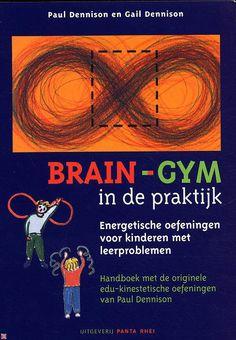 (B)(2006) bol.com | Brain-Gym in de praktijk, G. Dennison & P. Dennison | Boeken - Brain-Gym in de praktijk - Handboek met bewegingsoefeningen uit de educatieve kinesiologie van Paul Dennison voor de behandeling van leerproblemen als dyslexie, ADHD en autisme.