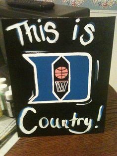 Painted duke basketball sign