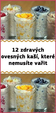 12 zdravých ovesných kaší, které nemusíte vařit Muesli, Paleo, Food And Drink, Vegetarian, Healthy Recipes, Vegan, Baking, Drinks, Breakfast