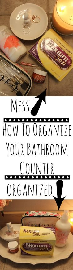 How To Organize Your Bathroom Counter | Budget Savvy Diva #ChooseNexium24HR. ad