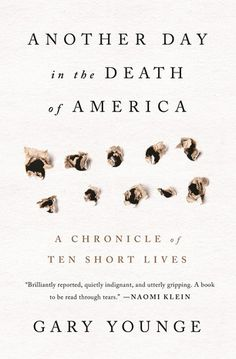 Best Book of October 2016—Journalist Gary Younge captures what is currently happening in America, a country where on any given day seven children are shot to death. Younge delves into one such day and tells the true tale of all of the lives lost.