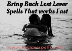 Magic lost love spells to return a lost lover immediately are so real and strong. These spells work like thunder to make you the person you think you should be.