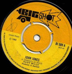 MAGICO ESTILO REGGAE: RUDY MILLS-John Jones (1968) 7Inch Big Shot ALBUM