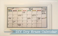 how to mke dry erase calendar out of picture frame | The frame actually started out with a poorly done brown paint job but ...